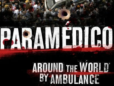 Paramédico: Around the World by Ambulance - By Benjamin Gilmour